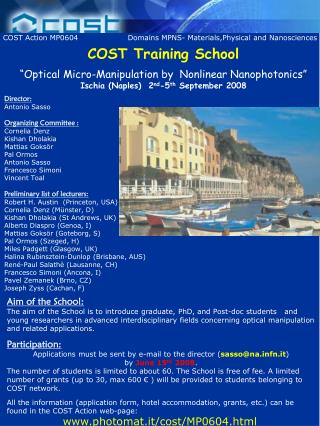 "COST Training School ""Optical Micro-Manipulation by  Nonlinear Nanophotonics"""