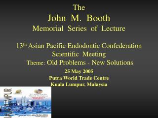 Introduction  and  History  of  APEC a tribute to Dr. John  M. Booth by Dr. Ernesto R. Vizcarra