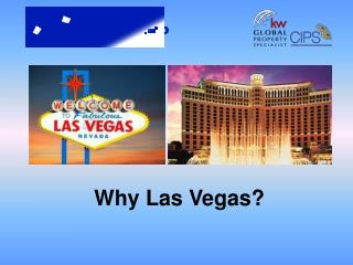 Why Las Vegas?