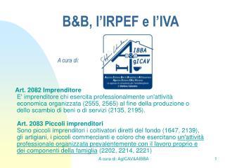 B&B, l'IRPEF e l'IVA