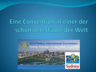 Eine Convention in einer der schönsten Städte der Welt