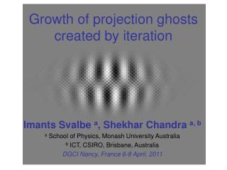 Growth of projection ghosts created by iteration