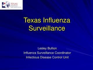 Texas Influenza Surveillance