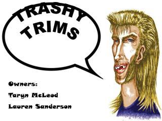 Trashy Trims