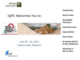 IQPC Welcomes You to: