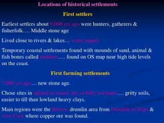 Locations of historical settlements First settlers