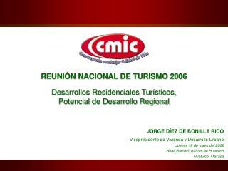 ORGE DÍEZ DE BONIL CONSTRUCTION INDUSTRY  CHAMBER JORGE DÍEZ DE BONILLA RICO