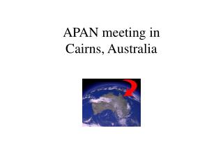 APAN meeting in Cairns, Australia