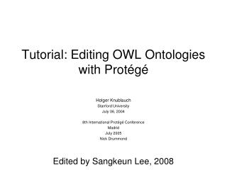 Tutorial: Editing OWL Ontologies with Prot�g�