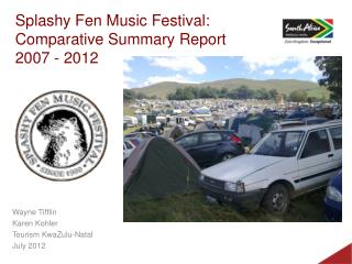 Splashy Fen Music Festival:  Comparative Summary Report 2007 - 2012