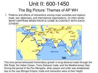 Unit II: 600-1450