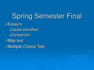 Spring Semester Final