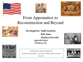 From Appomattox to Reconstruction and Beyond