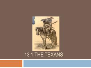 13.1 The Texans