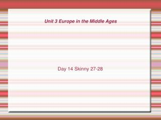 Unit 3 Europe in the Middle Ages