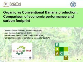 Organic vs Conventional Banana production: Comparison of economic performance and carbon footprint