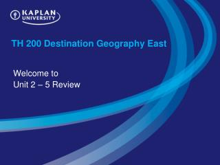 TH 200 Destination Geography East
