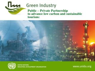 Public – Private Partnership to advance low carbon and sustainable tourism: