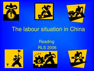 The labour situation in China