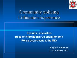 Community policing  Lithuanian experience