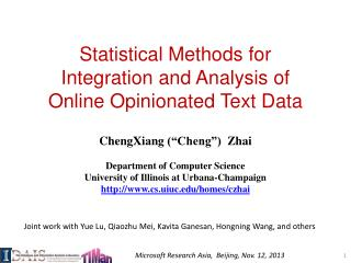 Statistical Methods for  Integration and Analysis of  Online Opinionated Text Data