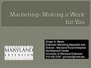 Marketing- Making it Work for You