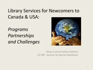 Library Services for Newcomers to Canada  USA:   Programs Partnerships and Challenges