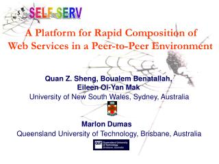 A Platform for Rapid Composition of  Web Services in a Peer-to-Peer Environment