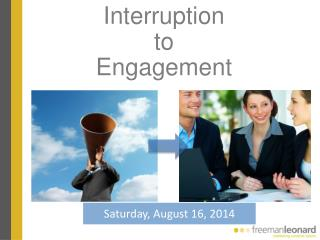 Interruption  to  Engagement