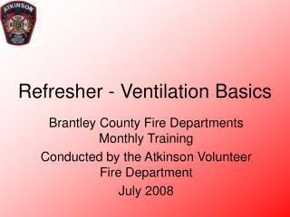 Refresher - Ventilation Basics