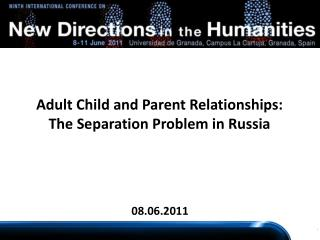 Adult Child and Parent Relationships: The Separation Problem in Russia