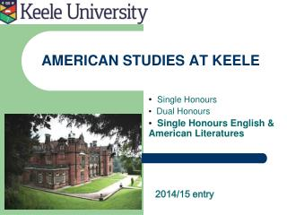 AMERICAN STUDIES AT KEELE