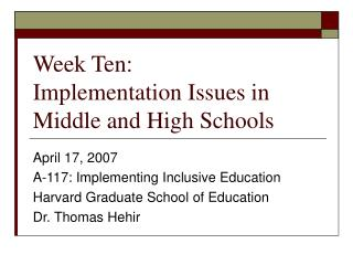 Week Ten: Implementation Issues in Middle and High Schools