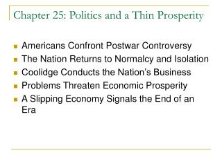 Chapter 25: Politics and a Thin Prosperity