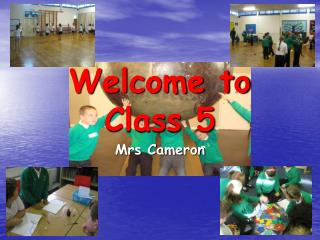 Welcome to Class 5