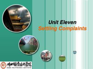 Unit Eleven Settling Complaints