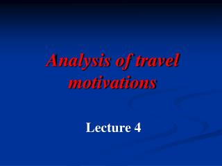 Analysis of travel motivations