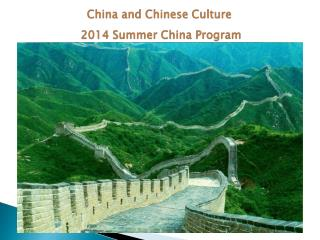 China and Chinese Culture  2014 Summer China Program