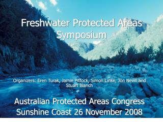 Freshwater Protected Areas Symposium