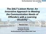 The SALT Liaison Nurse: An Innovative Approach to Meeting the Communication Needs of Offenders with a Learning Disabilit