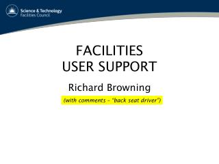 FACILITIES USER SUPPORT