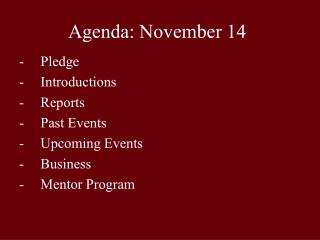 Agenda: November 14