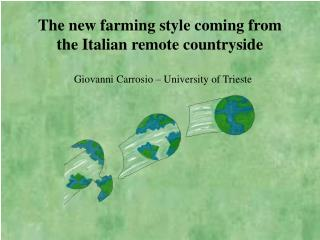 The new farming style coming from the Italian remote countryside