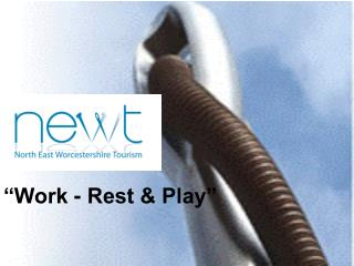 """Work - Rest & Play"""