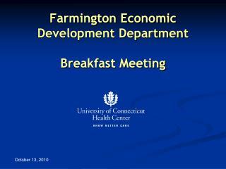 Farmington Economic Development Department Breakfast Meeting