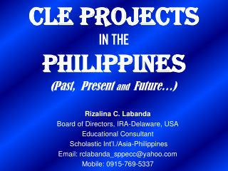 CLE PROJECTS  IN THE  PHILIPPINES