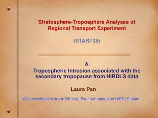 Stratosphere-Troposphere Analyses of Regional Transport Experiment  (START08)