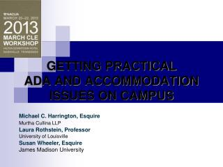 GETTING PRACTICAL  ADA AND ACCOMMODATION ISSUES ON CAMPUS