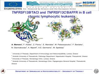 TNFRSF13B /TACI and  TNFRSF13C /BAFFR in B cell chronic lymphocytic leukemia