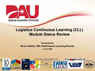 Logistics Continuous Learning (CLL) Module Status Review
